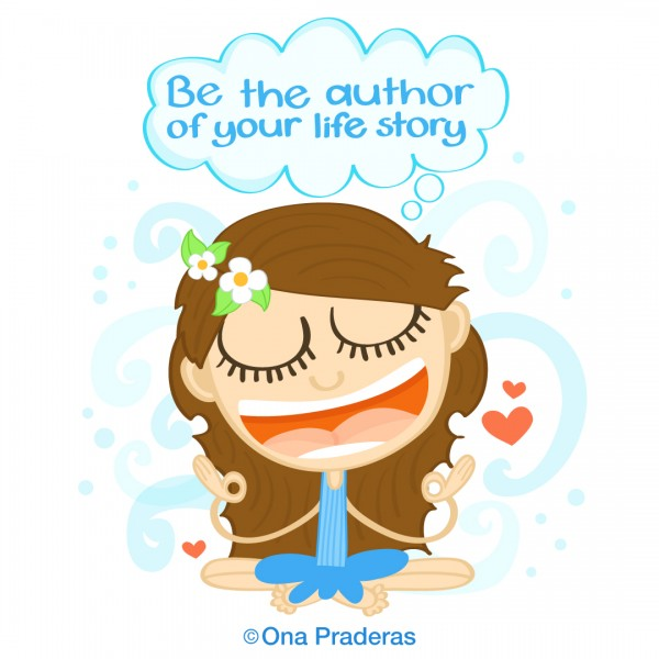 be the author of your life story ona praderas